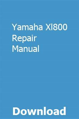 Yamaha Xl800 Repair Manual Repair Manuals Ge Dishwasher Bmw X3
