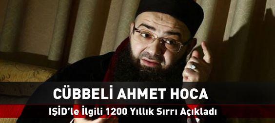 Işid'in 1200 Yıllık Sırrını Cübbeli Ahmet Hoca Açıkladı