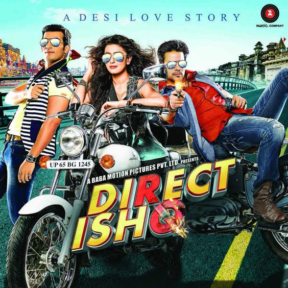 Direct Ishq (2016) DM -  Arjun Bijlani, Rajneesh Duggal, Rajkumar Kannojia