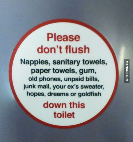 Tips for Signs: Please funny sign with sentence: don't flush nappies sanitary towels, paper towels