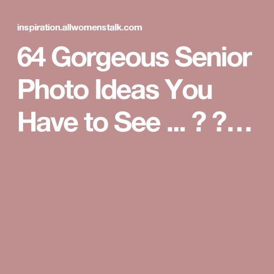 64 Gorgeous Senior Photo Ideas You Have to See ... → 🌟…