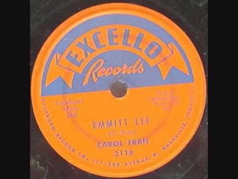 CAROL FRAN   Emmitt Lee   1957
