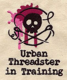 """Embroidery Designs at Urban Threads - Urban Threadster in Training (#UT3147) 2.99""""w x 3.85""""h 19 March 2011"""