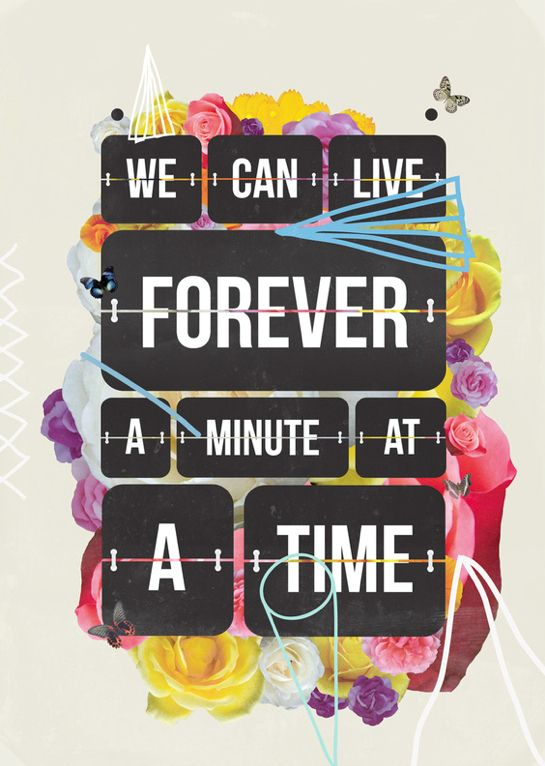 We Can Live Forever - A Minute At A Time