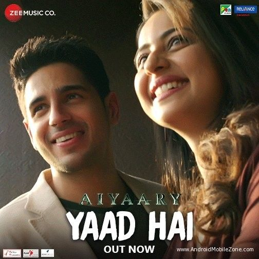 Free Download Yaad Hai Aiyaary Female Version Ringtone To Your Mobile Phone From Android Mobile Zone Latest Bollywood Songs Mp3 Song Download Hindi Old Songs