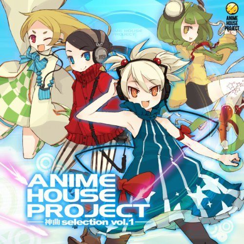 Anime House Project Vol. 1: