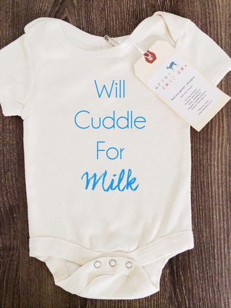 Will Cuddle For Milk Baby Onesie®