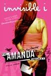Books and Quilts: The Amanda Project: Book 1 Invisible I by Stella L...