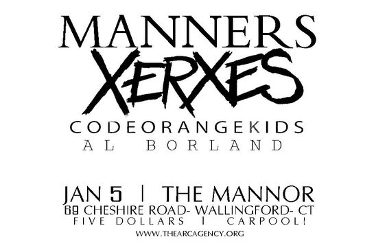 Thursday January 5, 2012 Manners, Xerxes, Code Orange Kids, Al Borland  #thearcagency #arcagency #arc #diy #promotion #booking #bookingagency #poster #concertposter #flier #music #art #concert #shows #local #localmusic #connecticut #ct #musicvenue #livemusic #allages #wallingford #manners #xerxes #codeorangekids #alborland