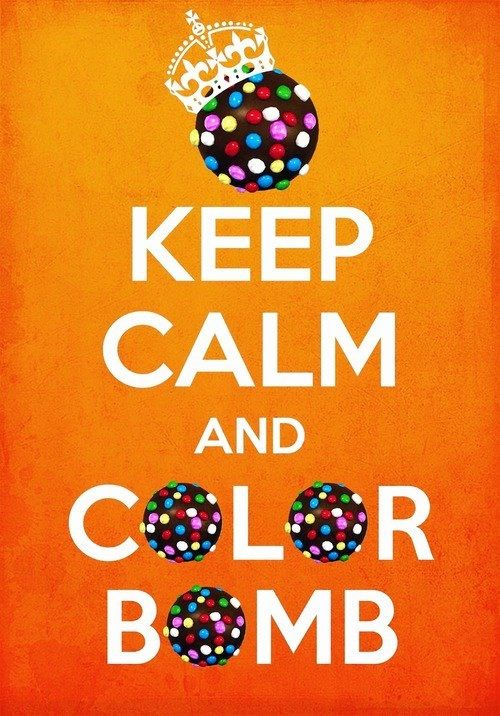 """I've been playing """"Candy Crush Saga"""" NONSTOP! In class, at home, on the bus, EVERYWHERE! Lol!   Keep calm and color bomb"""
