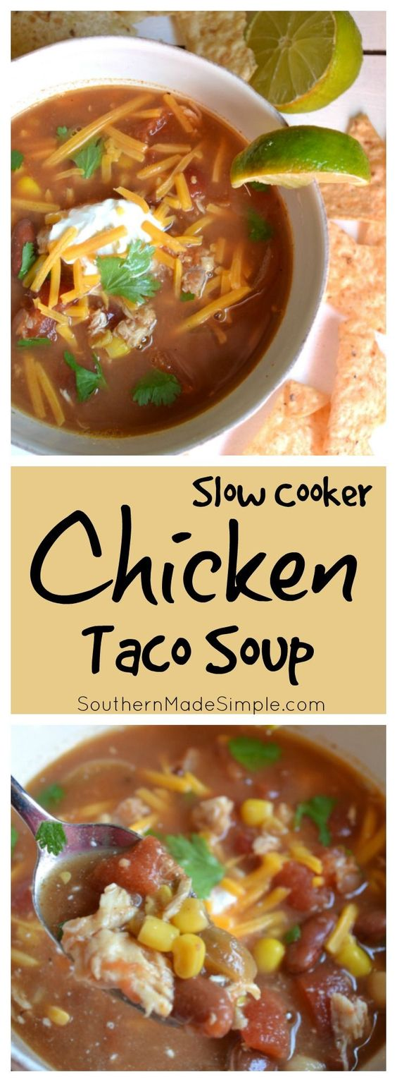 Simple Slow Cooker Chicken Taco Soup | Recipe