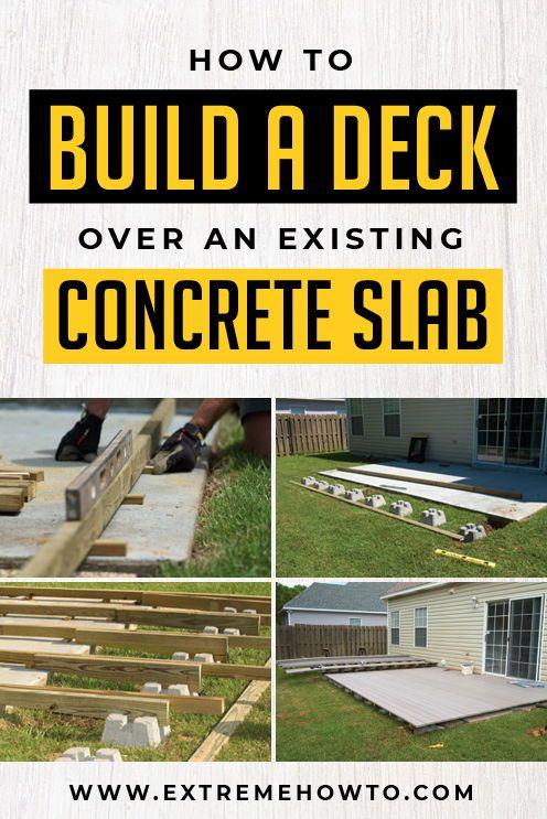 Deck Over Your Existing Concrete Slab, Build A Concrete Patio