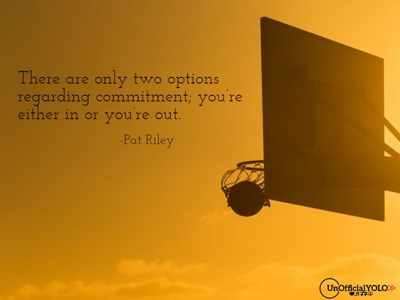 Pat Riley-UnofficialYOLO-Inspiring Quote