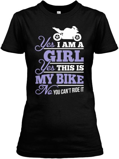 Yes. Yes. No. Biker Girl | Teespring