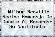 http://tecnoautos.com/wp-content/uploads/imagenes/tendencias/thumbs/wilbur-scoville-recibe-homenaje-de-doodle-al-recordar-su-nacimiento.jpg Wilbur Scoville. Wilbur Scoville recibe homenaje de doodle al recordar su nacimiento, Enlaces, Imágenes, Videos y Tweets - http://tecnoautos.com/actualidad/wilbur-scoville-wilbur-scoville-recibe-homenaje-de-doodle-al-recordar-su-nacimiento/