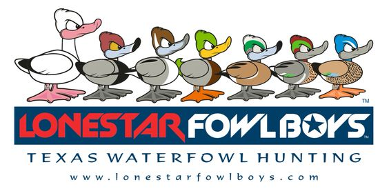 Texas Style Duck Hunting with the Lonestar Fowl Boys Hunting Guide Service www.lonestarfowlboys.com Logo by: Ricky Talkington: