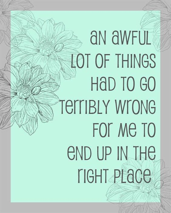 An Awful Lot Of Things Had To Go Terribly Wrong For Me To