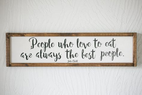 People Who Love To Eat Are Always The Best People Julia Etsy Kitchen Wall Decor Kitchen Wall Art Julia Child Quotes