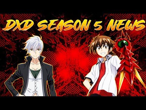 High School Dxd Season 6 Confirmed High School Dxd Season 5