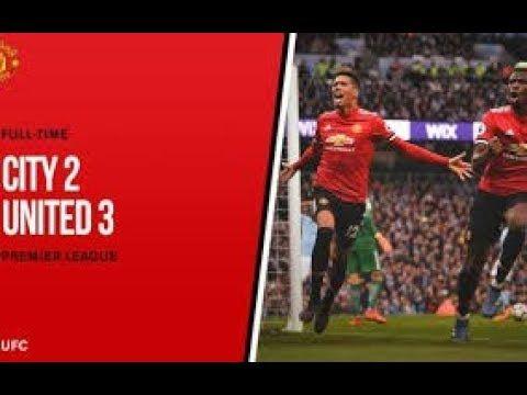 Man City Vs Man Utd 2 3 Full Hd Highligt Manchester United Manchester City The Unit