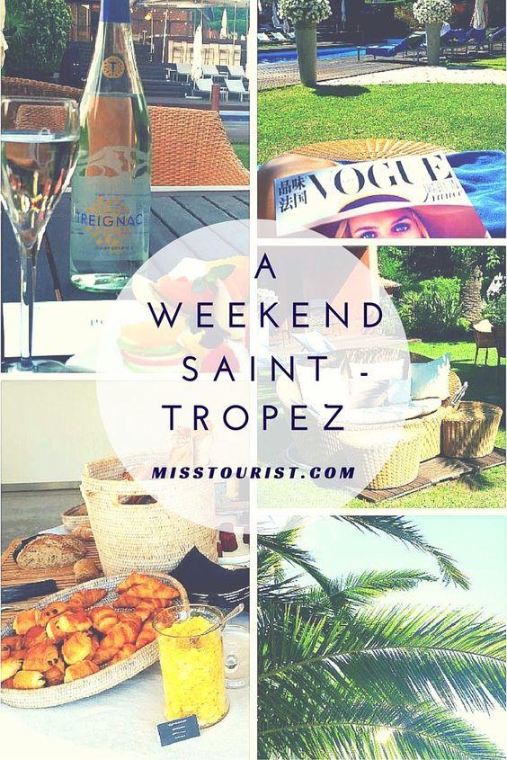 A weekend in Saint Tropez