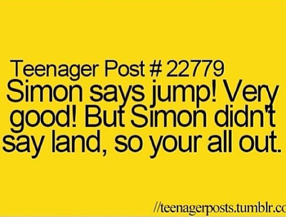 Hahah so funny teenager post so funny so true omg if for Funny teenage quotes