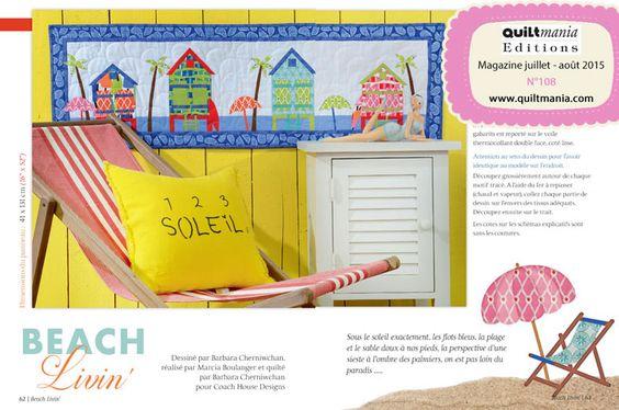 QUILTMANIA Magazine N°108 (July August 2015) Dessiné par Barbara Cherniwchan réalisé par Marcia Boulanger et quilté par Barbara Cherniwchan pour Coach House Designs http://www.quiltmania.com/organisation/la-boutique.html