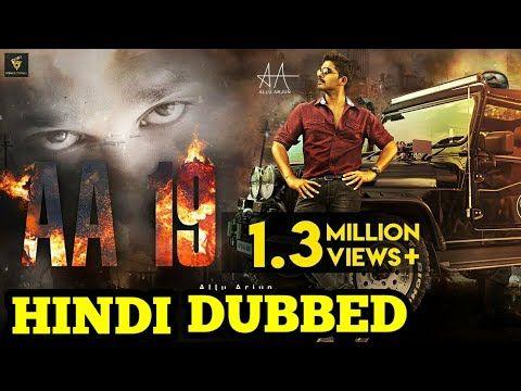 Aa19 New Movie Allu Arjun 2019 Hindi Dubbed Movie New Movies