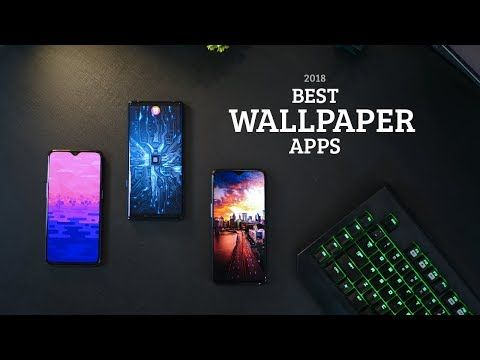 Top 5 Best Android Wallpaper Apps Of 2018 Youtube Hd Wallpaper App Android Wallpaper Best Android