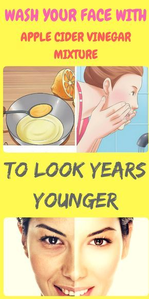 WASH YOUR FACE WITH APPLE CIDER VINEGAR MIXTURE TO LOOK ...