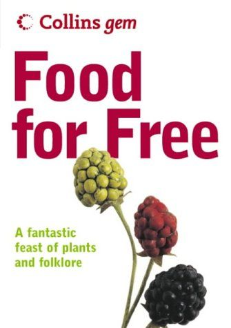 Foraging. I have this, it's a great resource and perfect size for your bugg out bag!
