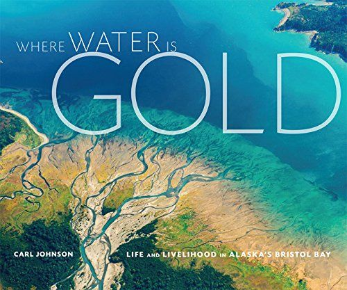 Where Water Is Gold by Carl Johnson https://www.amazon.com/dp/1594857733/ref=cm_sw_r_pi_dp_S4EAxbBK9ZHXV
