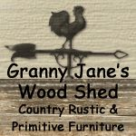 Granny Jane's Wood Shed American Made Decor is a collection of Country Rustic Primitive & Colonial Early American handmade wood furniture, home decor accessories and furnishings all handmade in the USA.