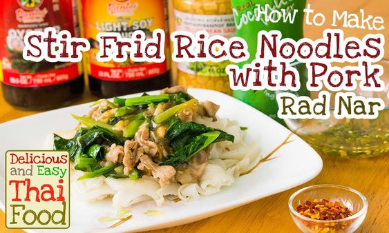 Learn how to make authentic yet easy Rad Nar (Stir Fried Rice Noodles with Pork)
