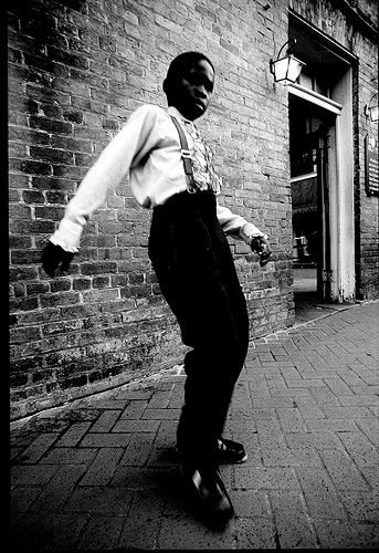 """Bet I can tell ya where ya got your shoes.""  French Quarter tap dancer."