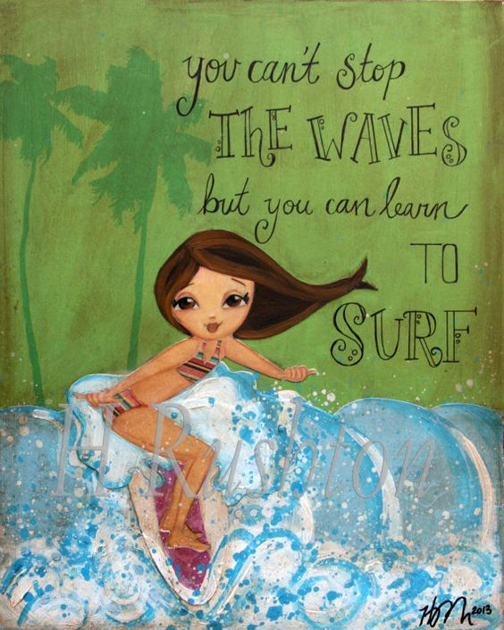 Surfer Girl Art, Surf Decor, Beach Decor,Quote about surfing,Girls Room, Kids Wall Art, Mixed Media 8 x 10 by HRushton