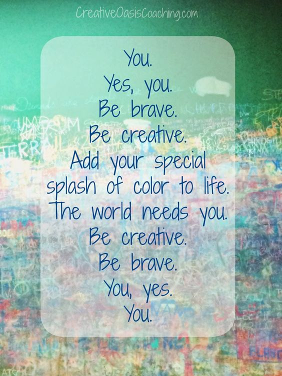 Download your free printable prompt sheet and tap into your creative courage today! :) Be Brave. Be Creative. Be You. https://www.creativeoasiscoaching.com/brave-creative/