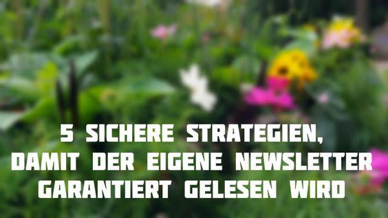 5 sichere Strategien, damit der eigene Newsletter garantiert gelesen wird - Mehr Infos zum Thema auch unter http://vslink.de/internetmarketing