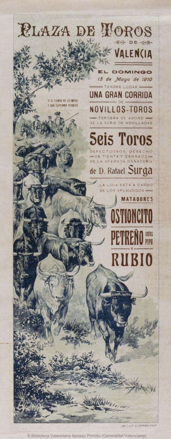 Anónimo. (S. XX)   Plaza de Toros de Valencia [Material gráfico] : El Domingo 15 de Mayo de 1910 ... : Una gran corrida de novillos-toros ... — [S.l. : s.n., 1910?] (Valencia : Imp. y Lit. J. Ortega)    1 lám. (cartel) : col. ; 49 x 20 cm