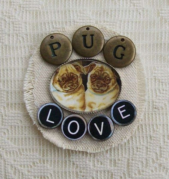 Pug Dog Love Inspired Canvas And Image Altered Wearable Art Pin by louzart, $18.00