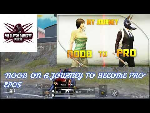 Pubg Mobile Noob On A Journey To Become Pro Ep0 Noob Journey Pro