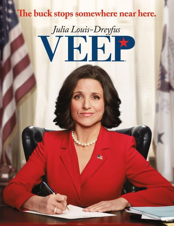 Veep (HBO) - Julia Louis-Dreyfus is a godess.