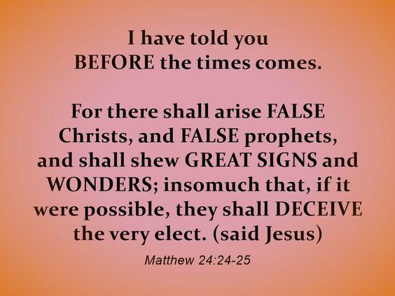 Matthew 24:24-25