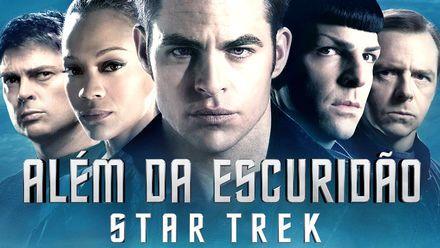 """Confira """"Além da Escuridão - Star Trek"""" na Netflix"""