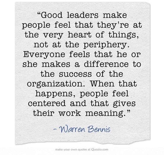 "What Makes A Good Leader Quotes: ""Good Leaders Make People Feel That They're At The Very"