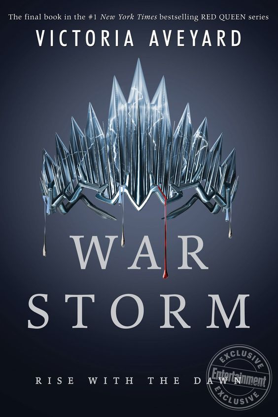 War Storm (Red Queen #4) by Victoria Aveyard – out May 15, 2018 (click to preorder)