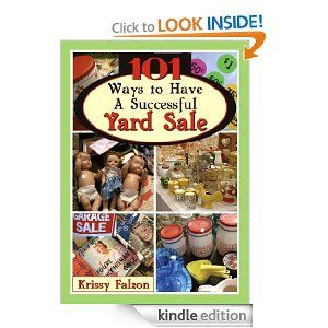 101 Ways to Have A Successful Yard Sale