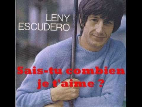 Leny Escudero - Sais-tu combien je t'aime ?