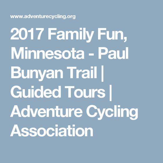 2017 Family Fun, Minnesota - Paul Bunyan Trail | Guided Tours | Adventure Cycling Association