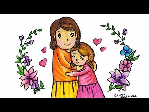 Cara Menggambar Dan Mewarnai Tema Hari Ibu Yang Bagus Dan Mudah Buat Pemula Youtube Cara Menggambar Hari Ibu Gambar